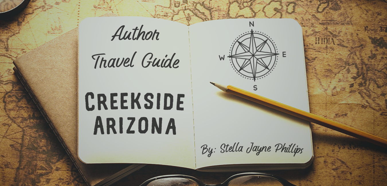 Author Travel Guide: Creekside, Arizona