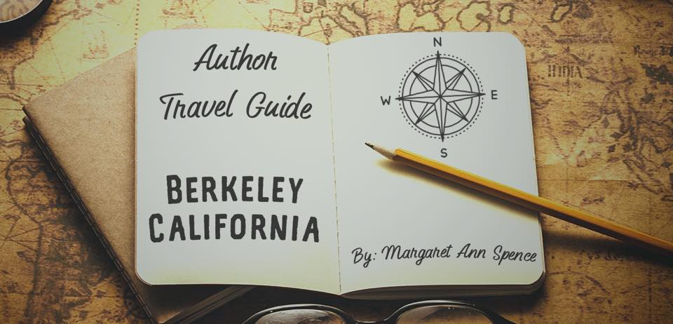 Author Travel Guide: Berkeley, California